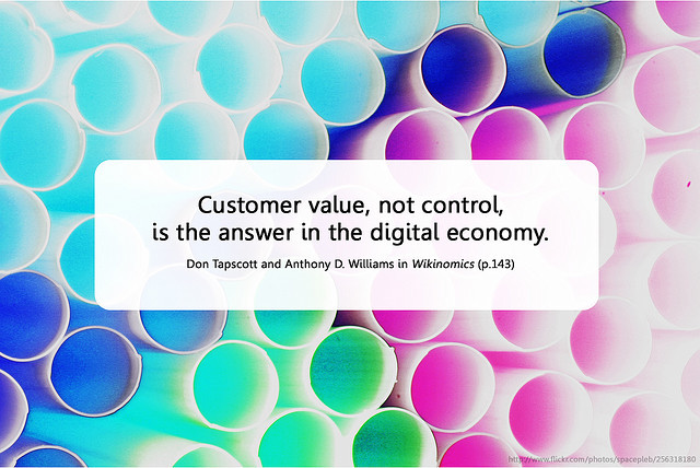 Remix of Customer value, not control by Will Lion via flickr